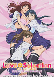 Love Selection – The Animation