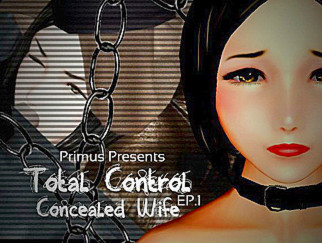 Total Control Concealed Wife